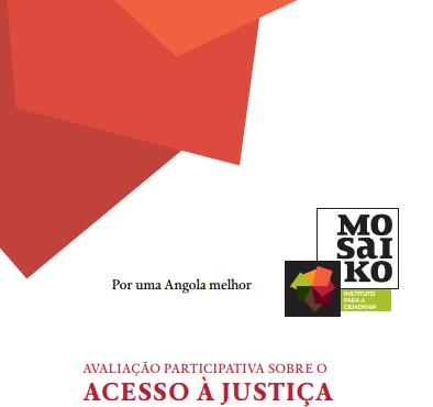 Avaliação participativa sobre o Acesso á Justiça | Angola 2016