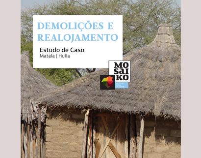 Estudo de Caso – Demolições e Realojamento na Matala