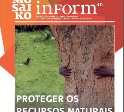 Mosaiko Inform 40 – Proteger os Recursos Naturais