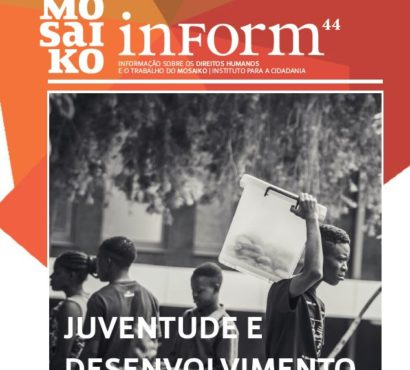 Mosaiko Inform 44 – Juventude e Desenvolvimento